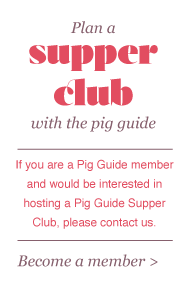 The Pig Guide Supper club
